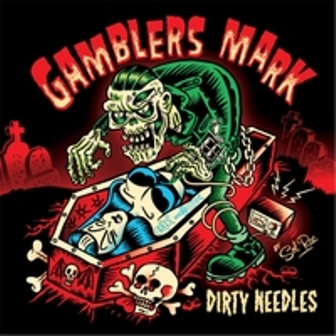 GAMBLERS MARK : Dirty Needles