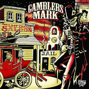 GAMBLERS MARK : The Last Chance Saloon