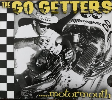 GO GETTERS, THE : Motormouth