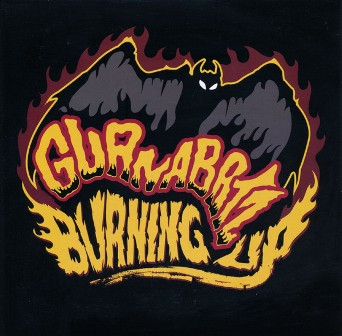 GUANA BATZ, THE : Burning Up
