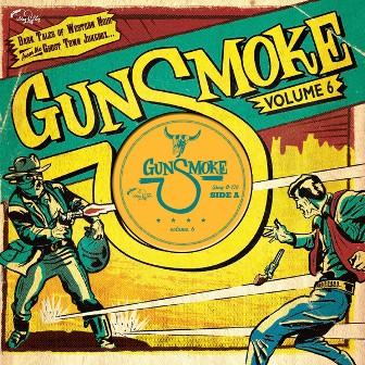 GUNSMOKE : Vol. 6