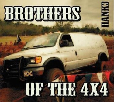 HANK III : Brothers of The 4 x4