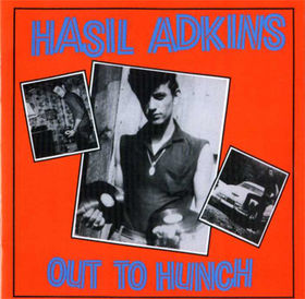 HASIL ADKINS : Out To Hunch