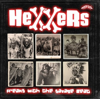 HEXXERS : Freaks With The Savage Beat