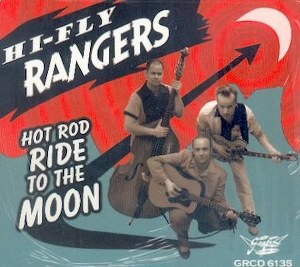HI-FLY RANGERS : Hot Rod Ride To The Moon