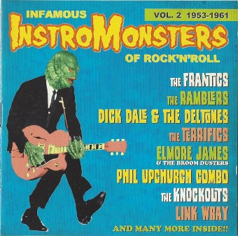 INFAMOUS INSTRO MONSTERS OF ROCK 'N'ROLL : Volume 2