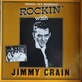 JIMMY CRAIN : Rockin' With Jimmy Crain
