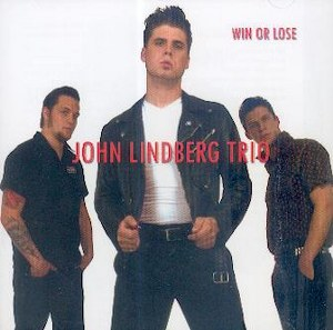 JOHN LINBERG TRIO : WIN OR LOSE