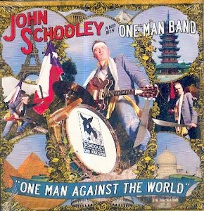 JOHN SCHOOLEY AND HIS ONE MAN BAND: ONE MAN ...