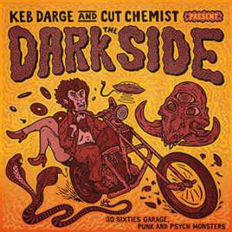 KEB DARGE AND CUT CHEMIST PRESENT : The Dark Side