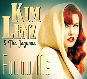 KIM LENZ & THE JAGUARS : Follow me