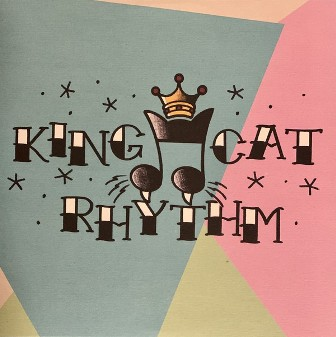 KING CAT RHYTHM : King Cat Rhythm