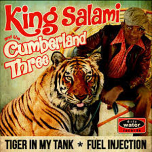KING SALAMI AND THE CUMBERLAND THREE : Tiger In My Tank
