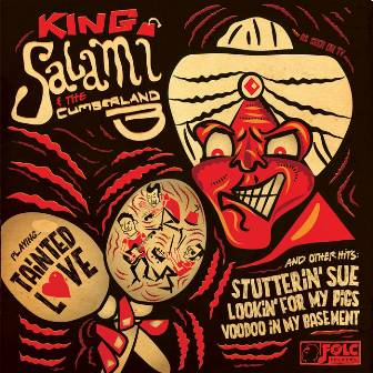 KING SALAMI & THE CUMBERLAND 3 : Tainted Love + 3