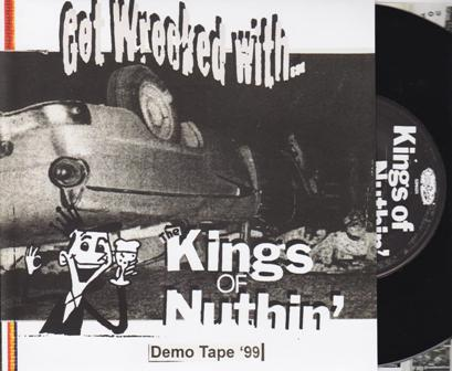KINGS OF NUTHIN', THE : Get Wrecked With
