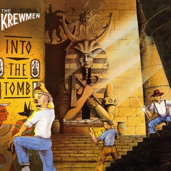 KREWMEN, THE : Into The Tomb