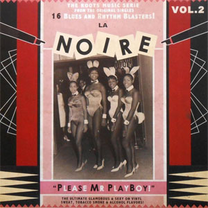 LA NOIRE : Vol 2 - Please Mr Playboy!