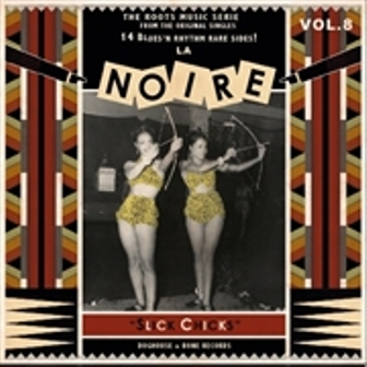 LA NOIRE : Volume 8 : Slick Chicks