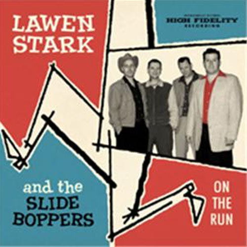 LAWEN STARK & THE SLIDEBOPPERS : ON THE RUN