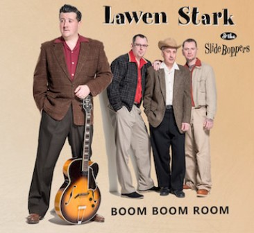 LAWEN STARK AND THE SLIDE BOPPERS : Boom Boom Room