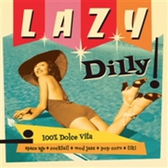 LAZY DILLY! : Volume 1