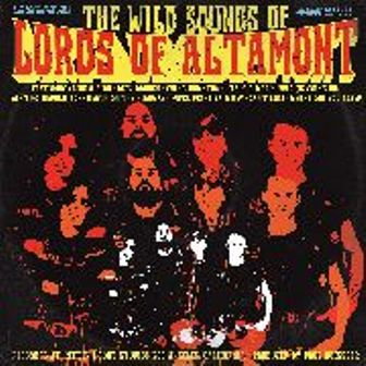 LORDS OF ALTAMONT : The Wild Sound Of...