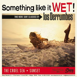 LOS DERRUMBES : Something Like It Wet / Roddin' At The Beach