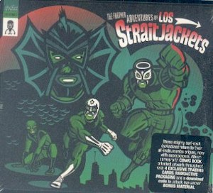 LOS STRAITJACKETS : The Further Adventures Of Los Straitjackets