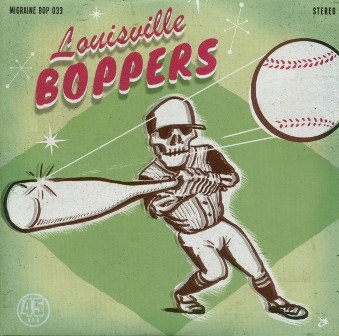 LOUISVILLE BOPPERS, THE : Meanest Thing / Rockin' Rolla Mama
