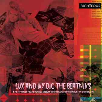 LUX AND IVY : Dig The Beatniks