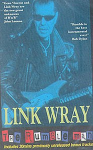 LINK WRAY : The Rumble man
