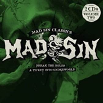 MAD SIN : Break The Rules / A Ticket Into Underworld