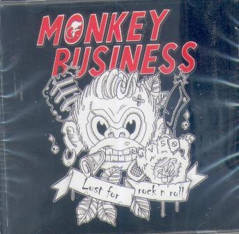 MONKEY BUSINESS : LUST FOR ROCK'N'ROLL