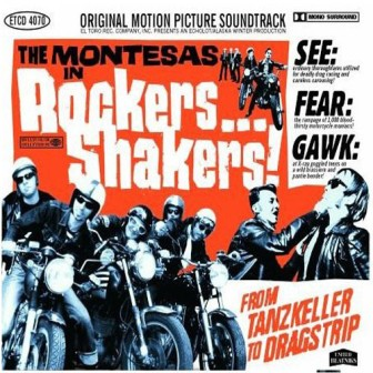 MONTESAS, THE : Rockers....Schakers !
