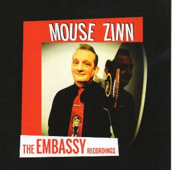 MOUSE ZINN : The Embassy Recordings