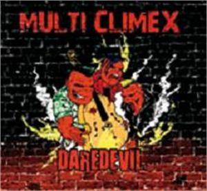 MULTI CLIMEX : Dare Devil