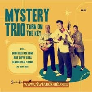 MYSTERY TRIO : Turn On The Key