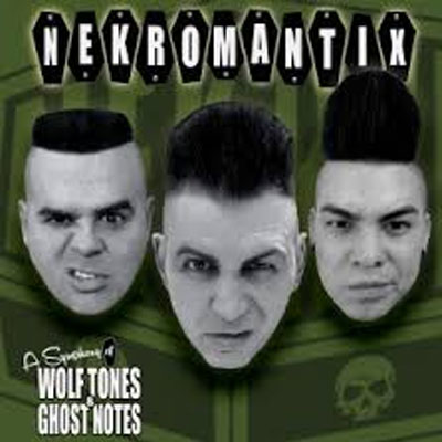 NEKROMANTIX : A  Symphony Of Wolf Tones & Ghost Notes