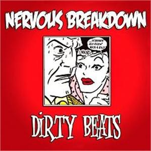 NERVOUS BREAKDOWN : Dirty Beats