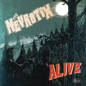 NEVROTIX, THE : Alive