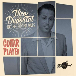 NICO DUPORTAL & HIS RHYTHM DUDES : Guitar Player