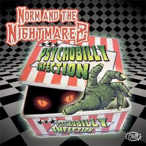 NORM AND THE NIGHTMAREZ : PSYCHOBILLY INFECTION