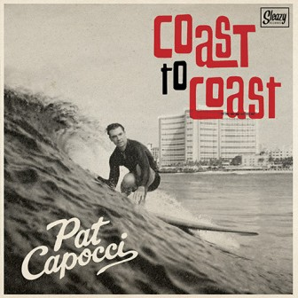 PAT CAPOCCI : Coast To Coast/Pharaoh Of Love