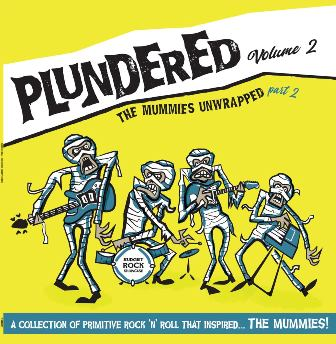 PLUNDERED : Volume 2 - The Mummies Unwrapped