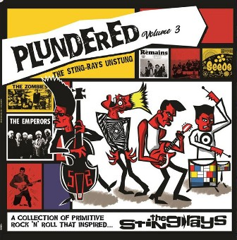 PLUNDERED : Volume 3-The Sting Rays Unstung
