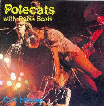 POLECATS WITH ROBIN SCOTT : Colt Hereos