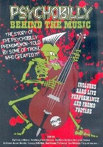 PSYCHOBILLY : BEHIND THE MUSIC
