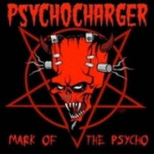 PSYCHOCHARGER : Mark Of The Psycho