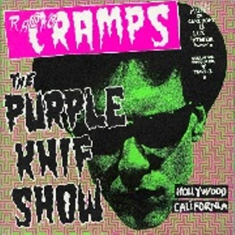 RADIO CRAMPS : THE PURPLE KNIF SHOW