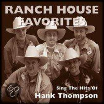 RANCH HOUSE FAVORITES : Sing The Hits Of Hank Thompson